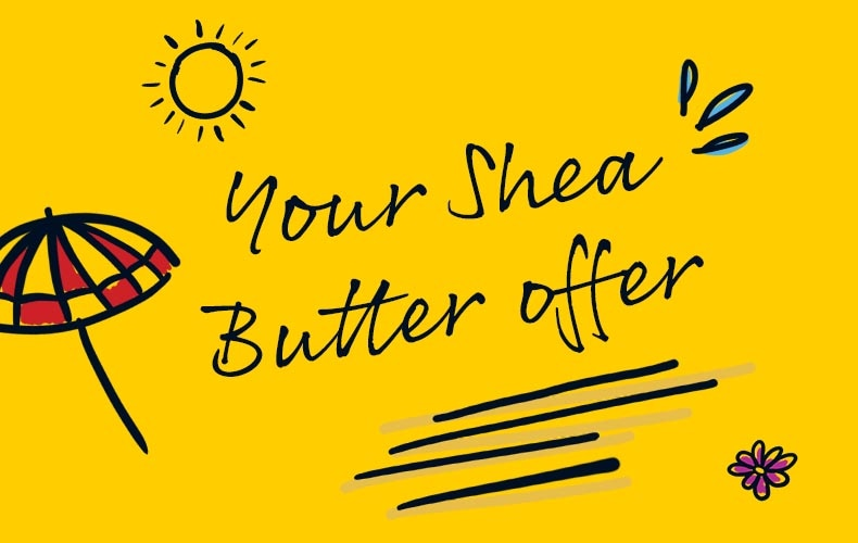 SHEA BUTTER OFFER PWP