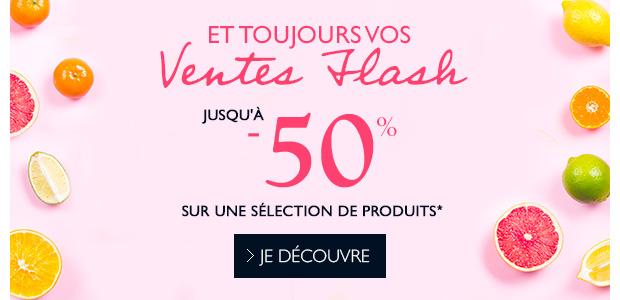 Et n'oubliez pas les Ventes Flash ! jusqu'à -50% sur une sélection de produits*