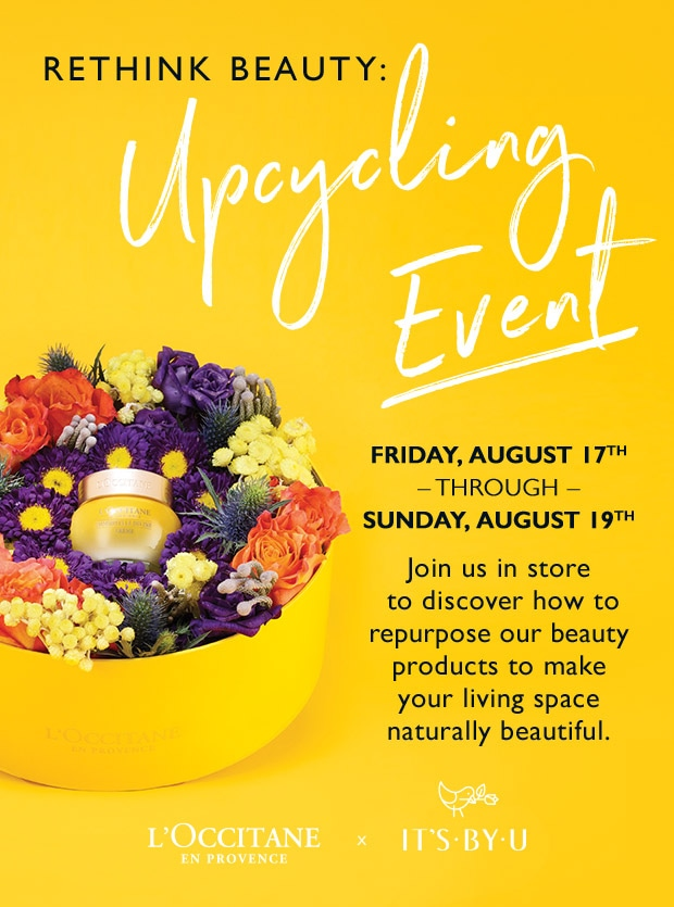 Rethink Beauty Upcycling Event 8/17-8/19