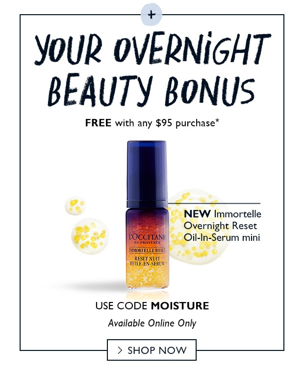 FREE Overnight Reset Oil-In Serum with $95 purchase*