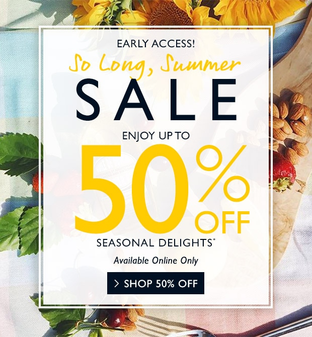 UP TO 50% OFF* SHOP NOW.