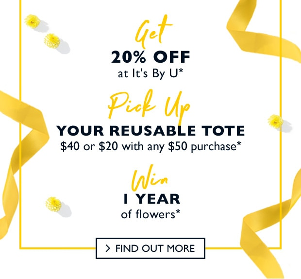 Get 20% Off and Pick Up reusable tote $40 or $20 with $50 purchase and win 1 year of flowers