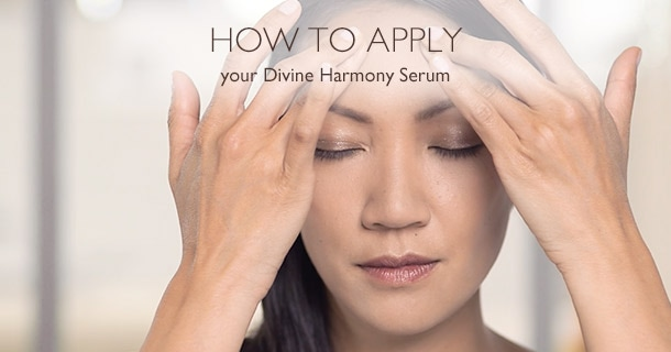 How to apply Divine Harmony Serum