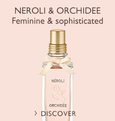 Neroli & Orchidee Feminine & Sophisticated >
