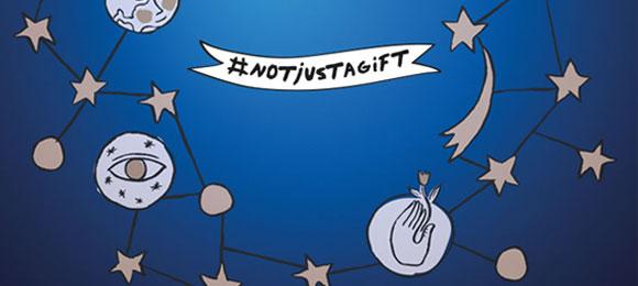 #notjustagift