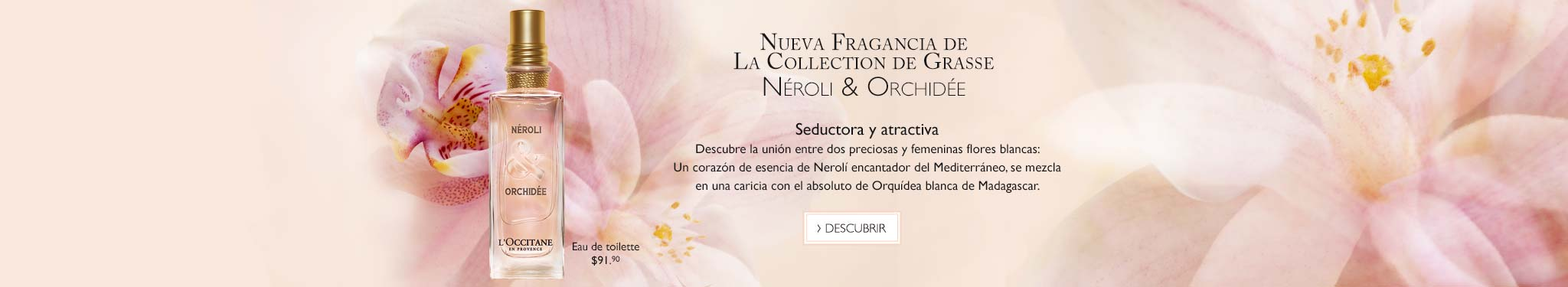 Nueva fragancia Nerolí & Orquídea