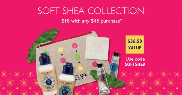 Soft shea collection $18 with any $45 purchase.  Use code SOFTSHEA