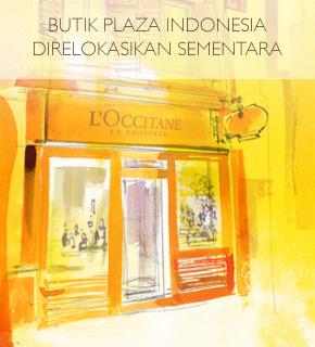 BUTIK PLAZA INDONESIA DIRELOKASIKAN SEMENTARA