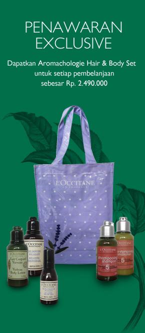 Dapatkan Aromachologie Hair & Body Set untuk setiap pembelanjaan sebesar Rp 2.490.000
