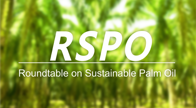 RSPO - Roundtable for Sustainable Palm Oil