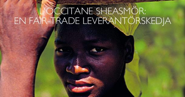 L'Occitane sheasmör: En fair-trade leverantörskedja