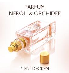 Neroli & Orchidee