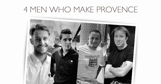 4 Men Who Make Provence