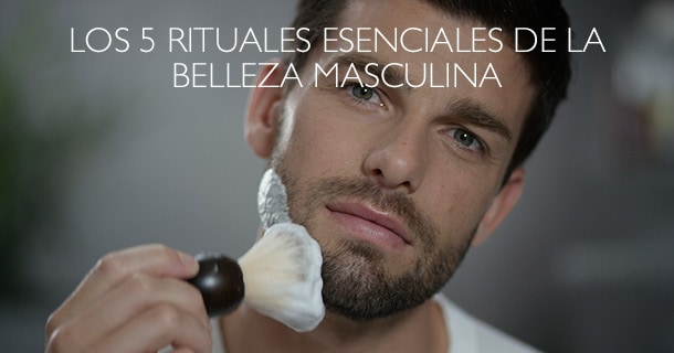 5 rituales de la belleza masculina