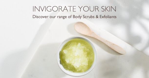 discover our range of body scrubs and exfoliants