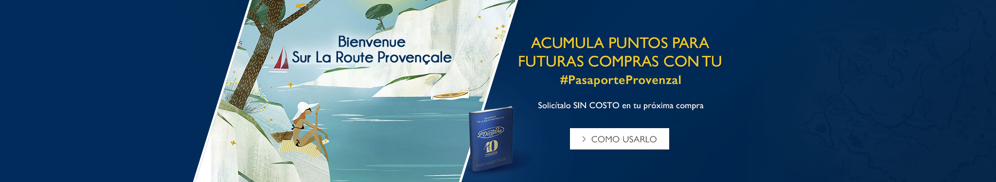 Acumula puntos para futuras compras con tu Pasaporte Provenzal