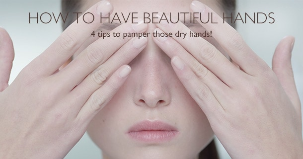 How to have beautiful hands
