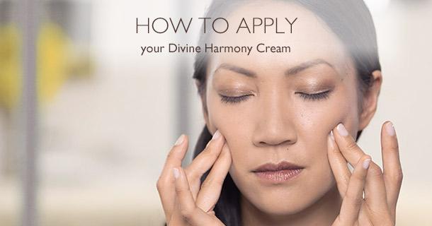 How to apply Divine Harmony Cream