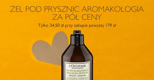 Żel pod prysznic Aromakologia za pół ceny