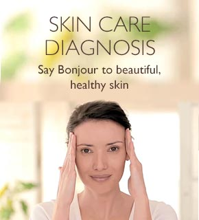 Skin Care Diagnosis - Say Bonjour to beautiful, healthy skin