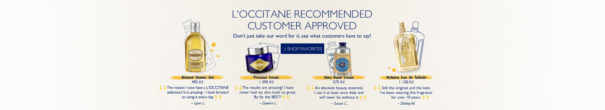 L'Occitane recommended customers approved