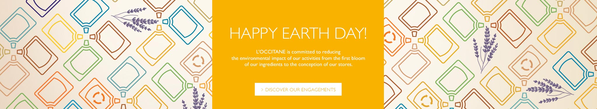 Happy Earth Day! L'Occitane is committed to reducing the environmental impact of our activities from the first bloom of our ingredients to the conception of our stores.