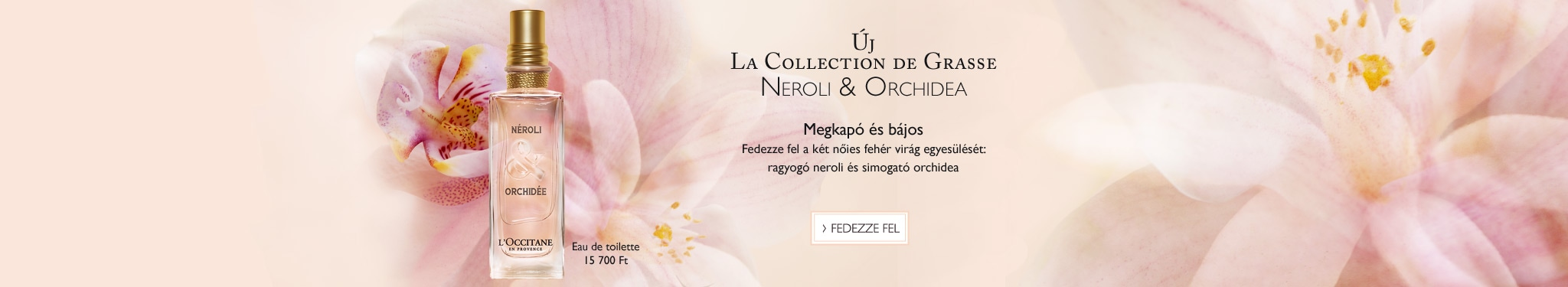 Új La Collection de Grasse Neroli & Orchidea