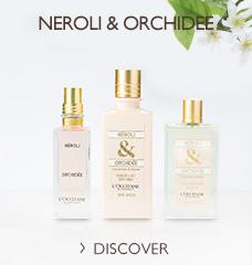 NEROLI and ORCHIDEE >