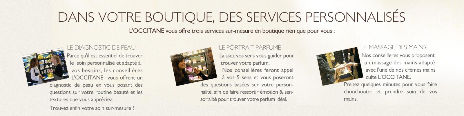 Les services en boutiques - L'Occitane Provence