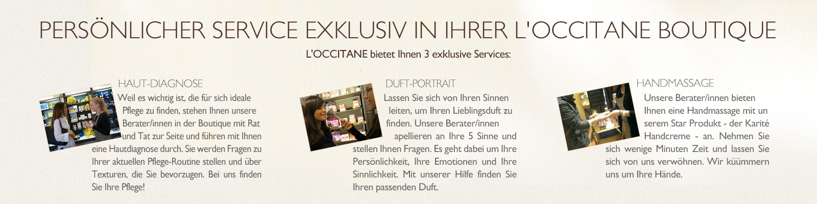 Service in den Boutiquen - L'Occitane