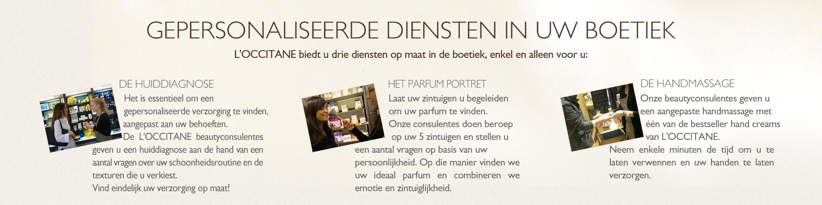 Diensten in de boetieks - L'Occitane Nederland