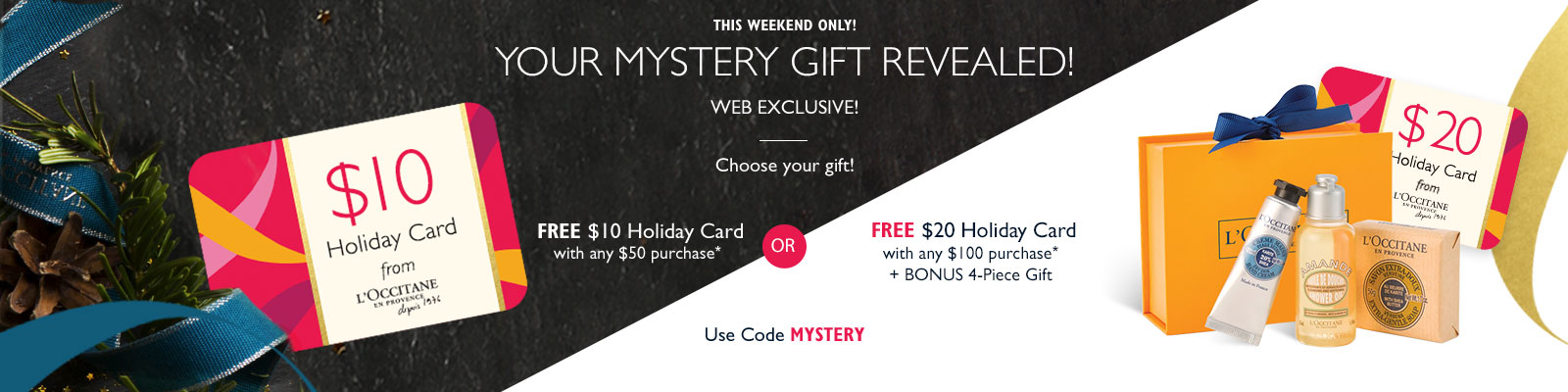 Receive a free 4-piece bonus gift with your $100 L'Occitane purchase