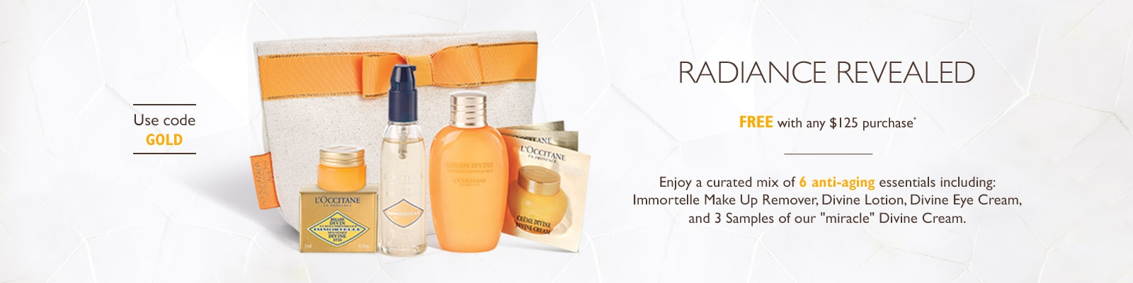 Receive a free 6- piece bonus gift with your $125 L'Occitane purchase