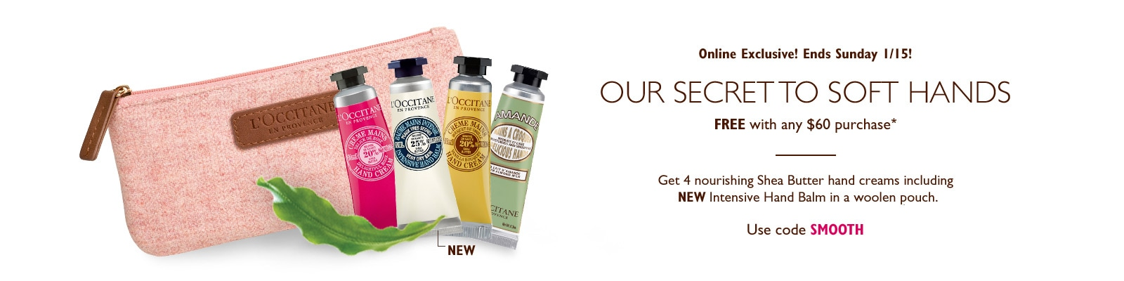 Receive a free 5- piece bonus gift with your $60 L'Occitane purchase
