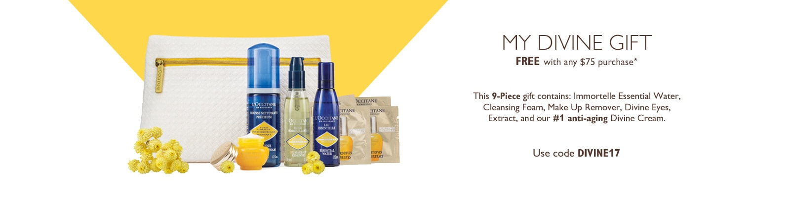 Receive a free 9- piece bonus gift with your $75 L'Occitane purchase