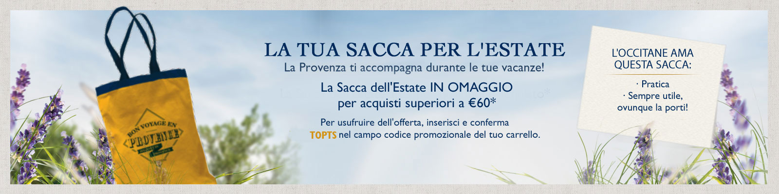 Offerta Sacca - L'Occitane Italia