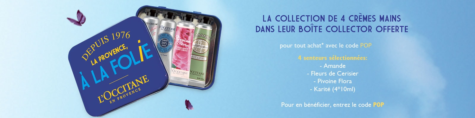 Offre Boîte Collector - L'Occitane en Provence