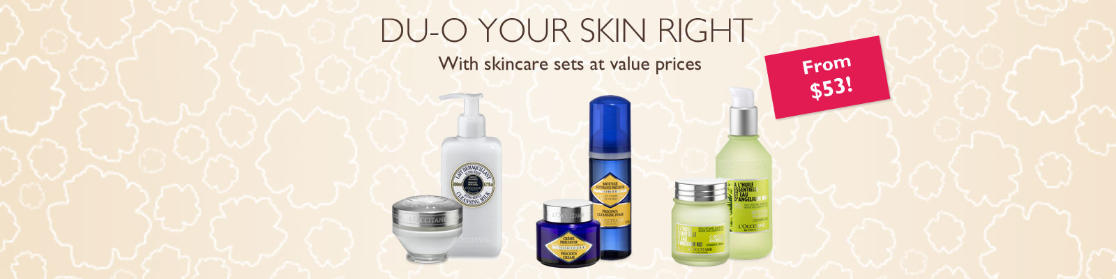 Du-O Your Skin Right!  With skincare sets at value prices