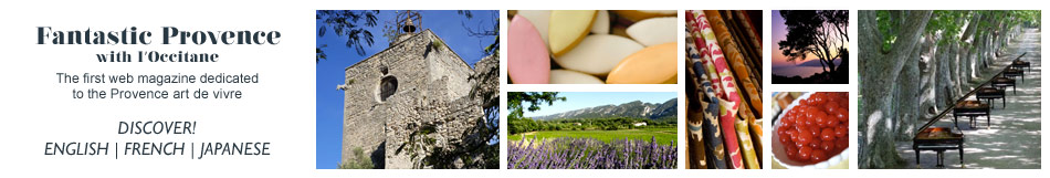 Fantastic Provence The first web magazine dedicated to the Provençal art-de-vivre, with articles about food, fashion, culture, nature and more.