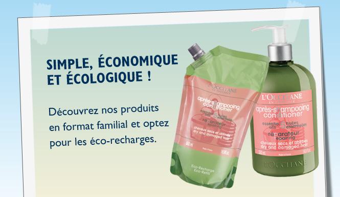 Découvrez nos produits en format familial et optez pour les éco-recharges.