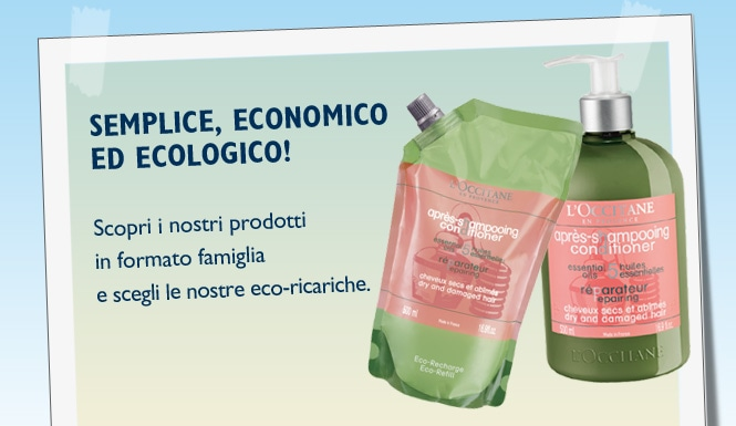 Scopri i nostri prodotti in formato famiglia e scegli le nostre eco-ricariche.
