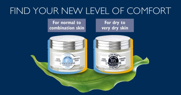 For normal to combination skin > Shea Light Comforting CreamFor dry to very dry skin > Shea Ultra Rich Comforting Cream