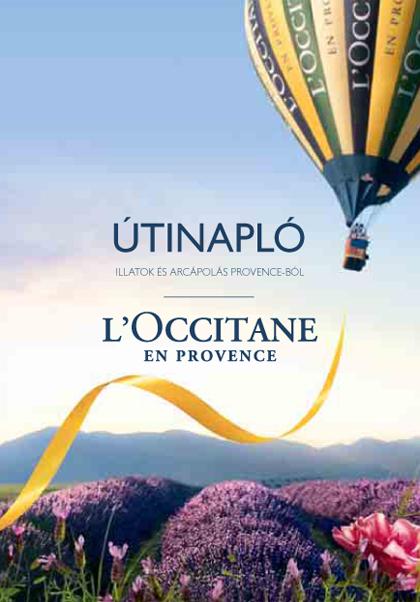 2012-es Katalógus | Útinapló | Illatok és arcápolás Provence-ból